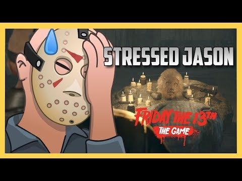 Stressed Jason Coming For Us! - Friday the 13th The Game