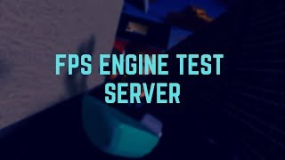 Roblox: FPS engine test server