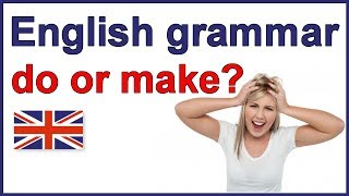 """When to use """"do"""" and """"make"""" 