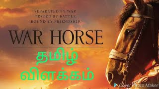 War Horse Movie | Story Explained | In Tamil