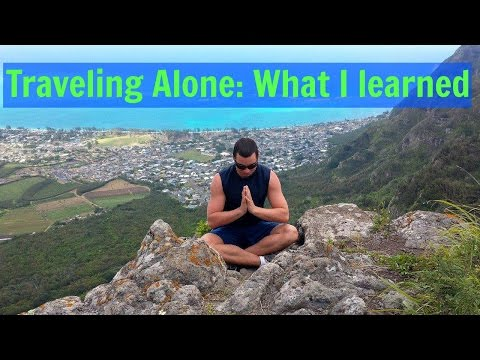 How to Travel Alone - Traveling Tips