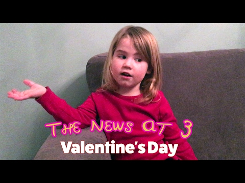 Valentine's Day: A Scottish three year old's take...
