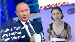 Putins Taktik gegenüber dem Westen