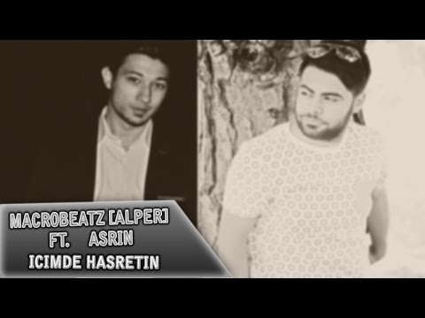 MacroBeatz [Alper] ft. Asrin - İcimde Hasretin (Official Audio)
