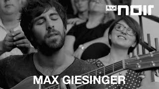 Max Giesinger - Nicht so schnell (live im TV Noir Hauptquartier)