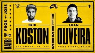 Eric Koston Vs Luan Oliveira: BATB7 - Finals