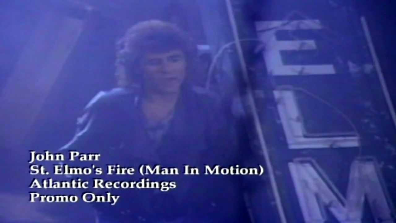 John Parr St Elmo S Fire Man In Motion
