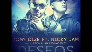 Download Tony Dize Ft Nicky Jam : Deseos MP3 song and Music Video