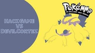 PokeMMO PVP #11 HackGame vs DevilCortez