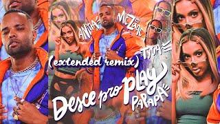 Baixar MC Zaac, Anitta, Tyga - Desce Pro Play (PA PA PA)   EXTENDED REMIX