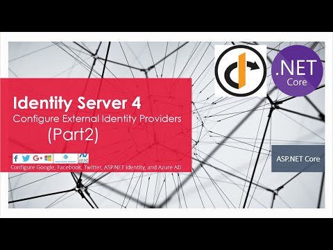 Identity Server 4 : Sign-in With External Identity Providers (Part 2)