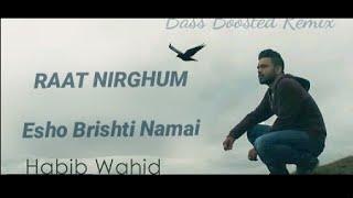 "arstrx - ""Raat Nirghum"" Esho Brishti Namai  [ft. Habib Wahid]"