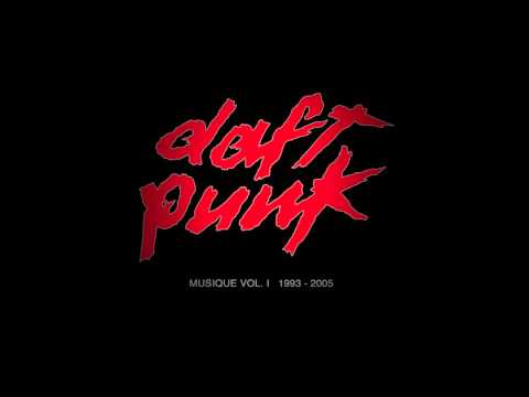 Daft Punk - Harder, better, faster, stronger (Musique, Vol  1, 1993 2005) HD