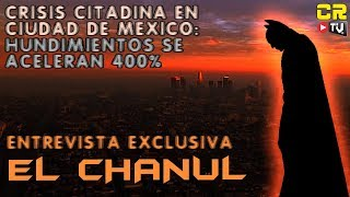 EXCLUSIVA DEL CHANUL:  HUNDIMIENTOS SE ACELERAN EN LA CIUDAD DE MEXICO - ABR 24 2019