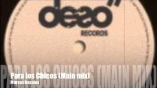 Marcos Rosales - Para los Chicos (Original mix).m4v