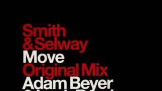 Christian Smith & John Selway - Move (Adam Beyer & Lenk Remix)