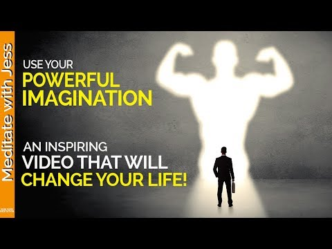 Use Your Powerful Imagination To Manifest An Incredible Life! (Inspirational Speech)