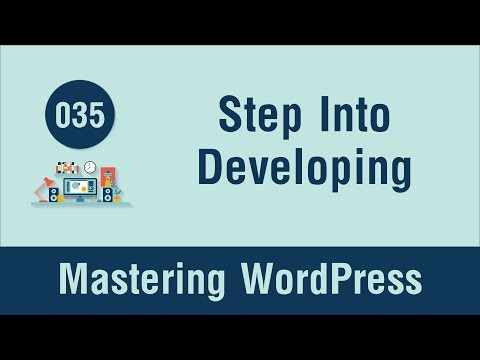Mastering WordPress in Arabic #035 - Step Into Developing Theme
