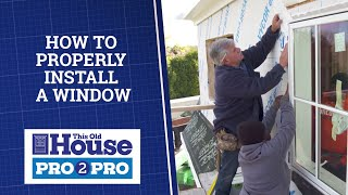 Pro2Pro Live: How to Properly Install a Window