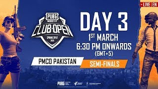 [EN] PMCO Pakistan Semi Finals Day 3 | Spring Split | PUBG MOBILE CLUB OPEN 2020