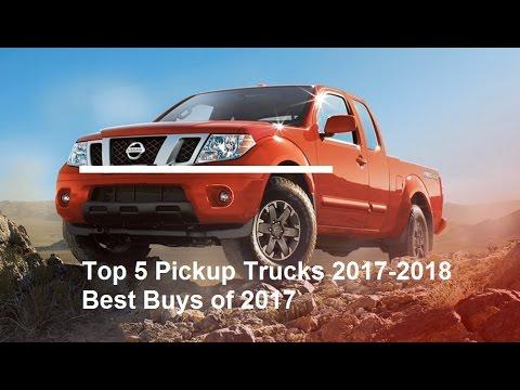 Top 5 Pickup Trucks 2017 2018 Best S Of