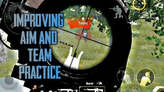  Pubg Mobile   Improving Aim Accuracy and team practice    Thanos Clown  