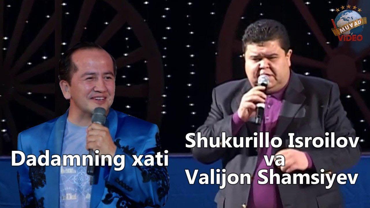 Shukurillo Isroilov va Valijon Shamsiyev - Dadamning xati