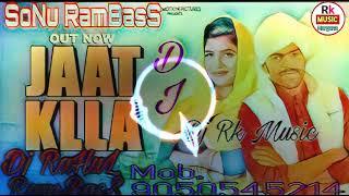 JAAT KLLA Dj Remix Masoom Sharma New Dj Remix haryanavi Balaji Dj RamBasS