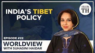 India's Tibet policy | Worldview with Suhasini Haidar
