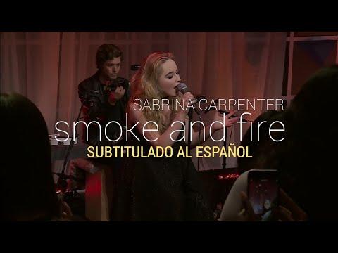 Sabrina Carpenter - Smoke and Fire Acoustic (Lyrics/Letra)
