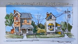 How to draw and paint simple houses in Line and Wash Watercolor. Easy and Fun. Peter Sheeler