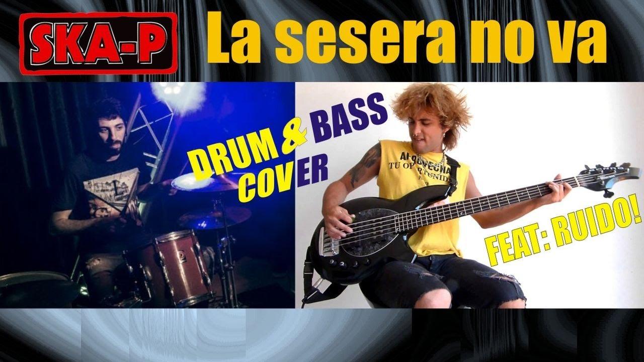 Ska-P - La sesera no va [Drum & Bass cover Ft. Ruido Barilari].