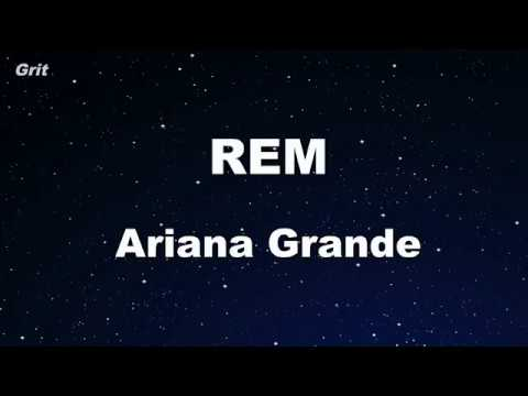 R.E.M - Ariana Grande Karaoke 【With Guide Melody】 Instrumental