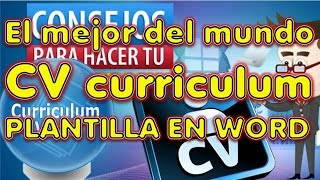 cv CURRICULUM , EL MEJOR DEL MUNDO , hoja de vida , resume , plantilla word de un curriculum vitae