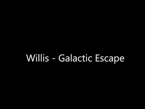 Willis - Galactic Escape Lyrics