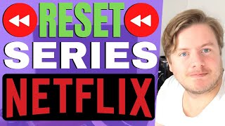 How To Reset A Series On Netflix 2021