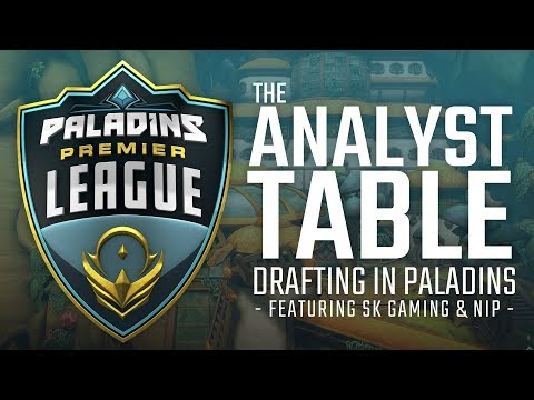 Paladins - The Analyst Table - Drafting in Paladins