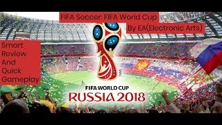 FIFA Soccer: FIFA World Cup Smart Reviews + GamePlay By Game Mania [URDU/HINDI].