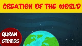 Quran stories for kids | Episode 01 : CREATION OF THE WORLD