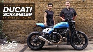 Vikki's New Custom: Ducati Scrambler by Fastec Racing