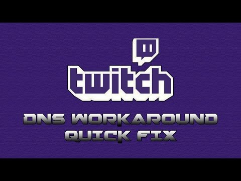 Twitch.tv Fix: Changing your DNS