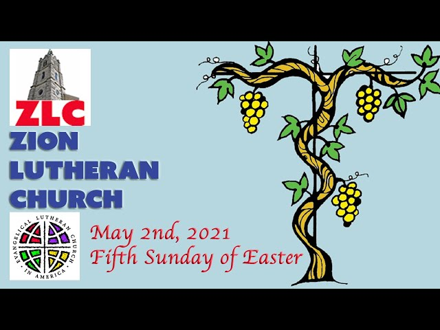 Service - 20210502 - Fifth Sunday of Easter