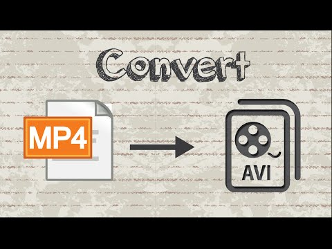 How To Convert MP4 Video To AVI Format
