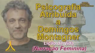 Psicografia de Domingos Montagner - Narração Feminina