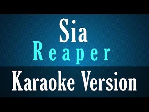 Sia - Reaper - Karaoke Version