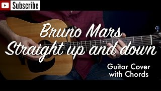 Bruno Mars - Straight up and down guitar cover/guitar (lesson/tutorial) w Chords /play-along/