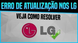 Resolver Erro de Atualização nos Celulares LG L90, L80, L70, G3, G4...