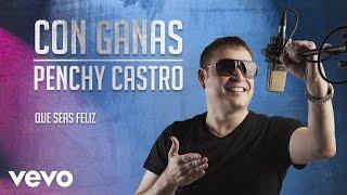 Penchy Castro, Luis Carlos Farfán - Que Seas Feliz (Cover Audio)