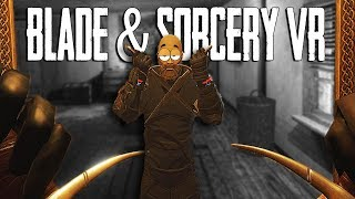 THE UGLY NINJA - BLADE AND SORCERY VR GAMEPLAY