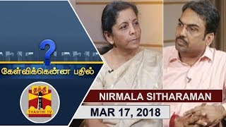 Video (17/03/2018) Kelvikkenna Bathil | Exclusive Interview with Union Defence Minister Nirmala Sitharaman download MP3, 3GP, MP4, WEBM, AVI, FLV November 2018